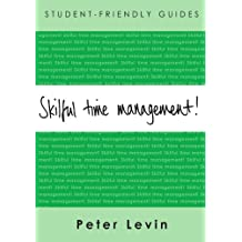 Skilful Time Management (Student-Friendly Guides)