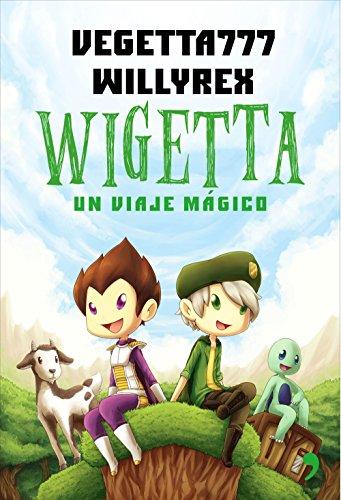 Wigetta: Un viaje mágico (Fuera de Colección) por Willyrex