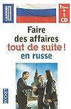 Telecharger Livres COFFRET FAIRE DES AFFAIRES TOUT DE SUITE EN RUSSE LIV 1CD (PDF,EPUB,MOBI) gratuits en Francaise