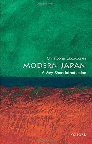 Modern Japan: A Very Short Introduction (Very Short Introductions, Band 202)