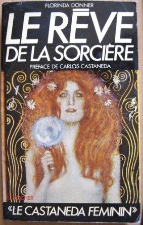 Le Rêve de la sorcière par Florinda Donner