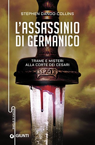 L'assassinio di Germanico: Trame e misteri alla corte dei Cesari