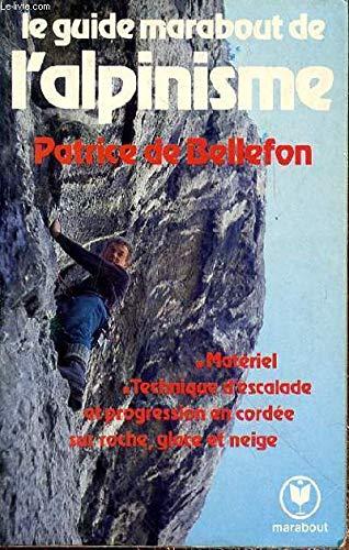 Le Guide Marabout de l'alpinisme (Marabout service) par Patrice de Bellefon (Broché)