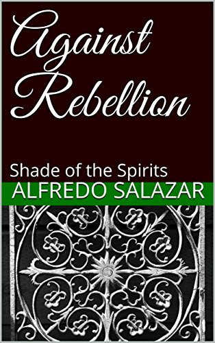 against-rebellion-shade-of-the-spirits-againts-rebellion-n-1