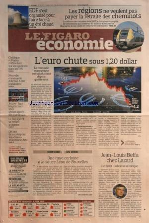 FIGARO ECONOMIE (LE) [No 20479] du 05/06/2010 - EDF S'EST ORGANISE POUR FAIRE FACE A UN ETE CHAUD -LES REGIONS NE VEULENT PAS PAYER LA RETRAITE DES CHEMINOTS -L'EURO CHUTE SOUS 1.20 DOLLAR -JEAN-LOUIS BEFFA CHEZ LAZARD -UNE TAXE CARBONE A LA SAUCE LEON DE BRUXELLES -10 ANS DE SUCCES POUR LES SIMS D'ELECTRONIC ARTS -LE COP SPORTIF SE REMET A CHANTER -JEUX EN LIGNE / LES 1ERS SITES SERONT AGREES DES MARDI -CHEREQUE ET PARISOT S'AFFRONTENT SUR LES SYNDICATS DANS LES TPE par Collectif
