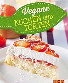 vegane kuchen und torten buch appetitlich foto blog f r sie. Black Bedroom Furniture Sets. Home Design Ideas