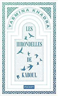 Les Hirondelles de Kaboul par Yasmina Khadra