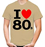 I love 80s Männer und Herren T-Shirt | Spruch 80er Disco Geschenk (XXL, Sand)