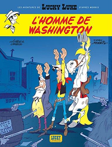 Les nouvelles aventures de Lucky Luke, tome 3 : L'homme de Washington