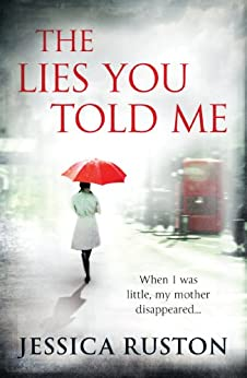 The Lies You Told Me by [Ruston, Jessica]