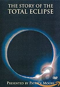 Story Of The Total Eclipse, The [Import anglais]
