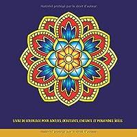 Livre de Coloriage pour Adultes, Débutants, Enfants et Personnes âgées: Livres à Colorier Faciles pour Adultes: Livres à colorier avec des mandalas faciles pour adultes