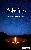 Bhakti Yoga: The Yoga of Love and Devotion (Art of Living) (English Edition)