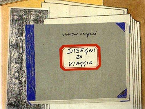 Disegni di Viaggio Sandro Angelini Corponove 2000