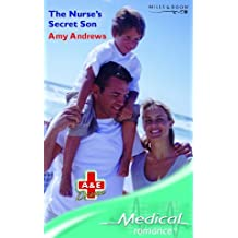 The Nurse's Secret Son (Mills & Boon Medical) by Amy Andrews (2006-01-06)