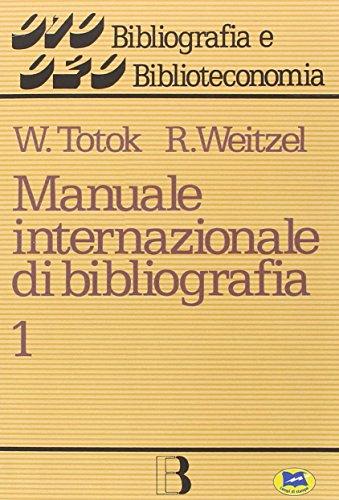 Manuale internazionale di bibliografia: 1 por Wilhelm Totok