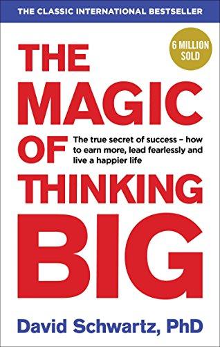 The Magic of Thinking Big (David Schwartz M)