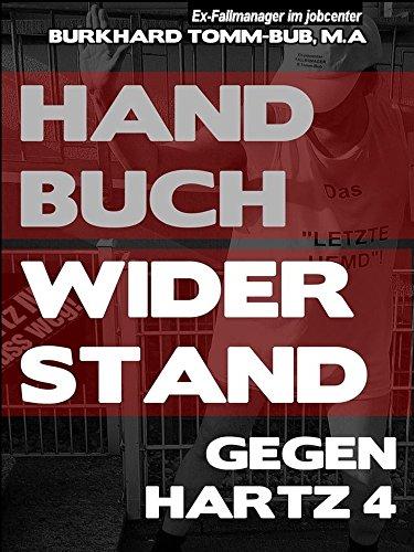 Handbuch Widerstand gegen Hartz 4 -