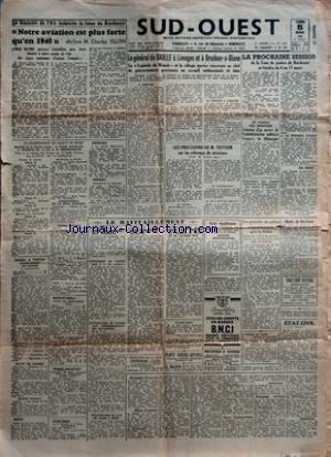 SUD OUEST [No 163] du 05/03/1945 - LE MINISTRE DE LÔÇÖAIR INSPECTE LA BASE DE BORDEAUX - NOTRE AVIATION EST PLUS FORTE QUÔÇÖEN 1940 DECLARE M CHARLES TILLON - LE CHAMPIONNAT DE FRANCE DE RUGBY - RUGBY A TREIZE CHAMPIONNAT DE FRANCE A BORDEAUX - COUPE DE FRANCE - BOXE - ESCRIME - HOCKEY - CHAMPIONNAT DE LA COTE DÔÇÖARGENT - BASKET-BALL - CROSS-COUNTRY - CYCLISME - LE GENERAL DE GAULLE A LIMOGES ET A ORADOUR-S-GLANE - LA CAPITALE DU MAQUIS ET LE VILLAGE MARTYR RESERVENT AU CHEF DU GOUVERNEMENT PR par Collectif
