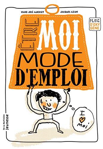 "<a href=""/node/107954"">Etre moi, mode d'emploi</a>"