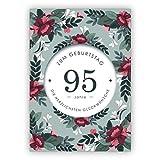 Schöne,stilvolle Geburtstagskarte mit dekorativen Blumen zum 95. Geburtstag: 95 Jahre zum Geburtstag die herzlichsten Glückwünsche • auch zum direkt Versenden mit ihrem persönlichen Text als Einleger.