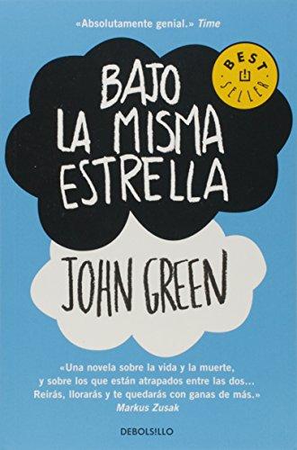Bajo la misma estrella (BEST SELLER) por John Green