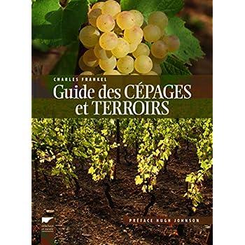 Guide des cépages et terroirs