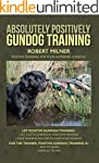 Absolutely Positively Gundog Training...