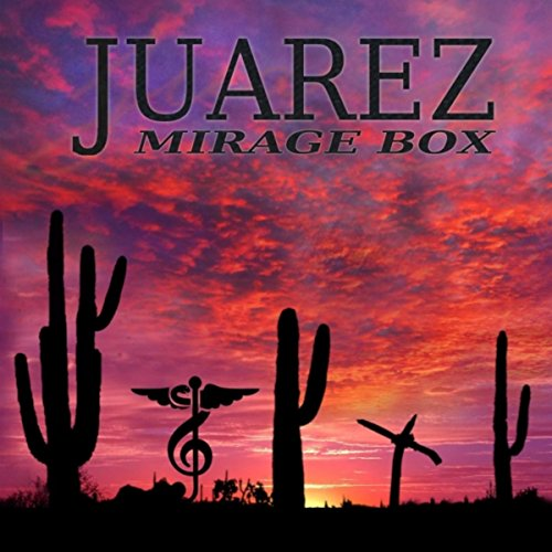 Juarez (Radio Version) Mirage Music Box