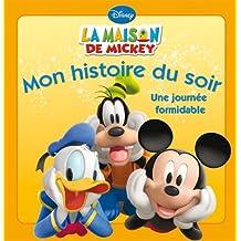 La Maison de Mickey, Une journée formidable, MON HISTOIRE DU SOIR