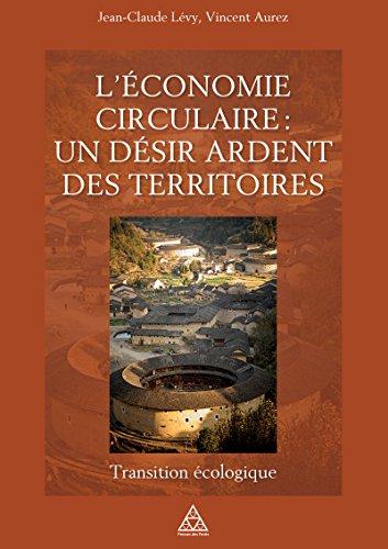 L'économie circulaire : un désir ardent des ...