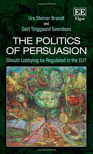The Politics of Persuasion: Should Lobbying be Regulated in the EU?