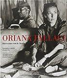 libro Oriana Fallaci. Intervista con la Storia. Immagini e parole di una vita. Ediz. illustrata