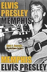 Elvis Presley: Memphis (MusicPlace)