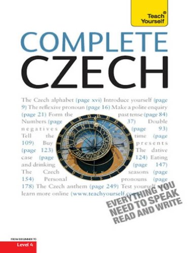Complete Czech Beginner to Intermediate Course: Learn to read, write, speak and understand a new language with Teach Yourself (English Edition)