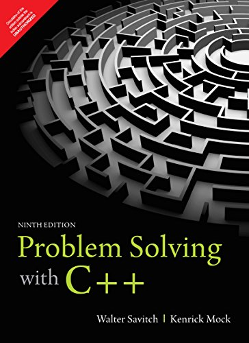 Problem Solving with C++ by Pearson