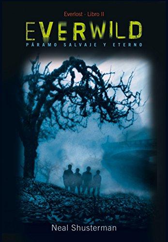Everwild: 2 (Literatura Juvenil (A Partir De 12 Años) - Everlost)
