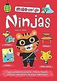 Make and Do: Ninjas (Make & Do)
