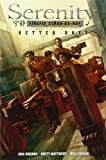 Serenity Volume 2: Better Days (Serenity (Dark Horse))