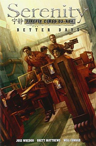 Serenity Volume 2: Better Days: Better Days v. 2