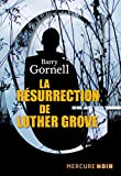 La résurrection de Luther Grove (Mercure Noir) (French Edition)