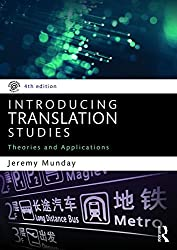 Introducing Translation Studies: Theories and Applications by Jeremy Munday (2016-03-25)