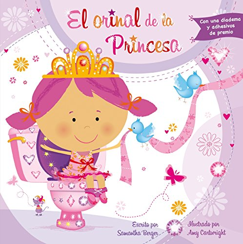 EL ORINAL DE LA PRINCESA (PICARONA) por SAMANTHA BERGER