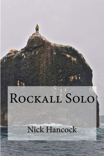 Rockall Solo: 45 days of Discipline, Optimism and Endurance
