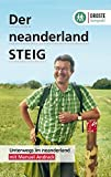Der neanderland STEIG: Mit Manuel Andrack durch das neanderland - Manuel Andrack