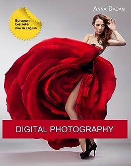Digital Photography (English Edition) par [Dadan, Anna]
