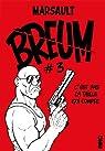 Breum - tome 3 C'est pas la taille qui compte par Marsault