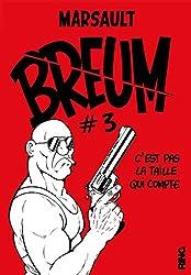 Breum - tome 3 C'est pas la taille qui compte (03)