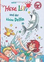 Hexe Lilli und der kleine Delfin: Hexe Lilli für Erstleser hier kaufen