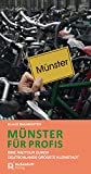 Münster für Profis: Eine Radtour durch Deutschlands größte Kleinstadt